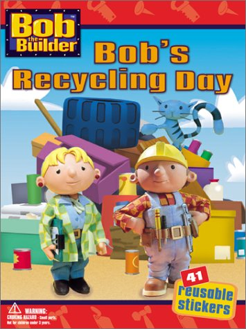 Bob's Recycling Day by Annie Auerbach