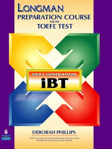 Longman Preparation Course For The Toefl R Test Next Generation