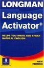Longman Language Activator: Helps You Write and Speak Natural English