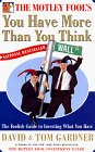 The Motley Fool's You Have More Than You Think