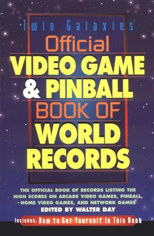 Twin Galaxies' Official Video Game & Pinball Book ...