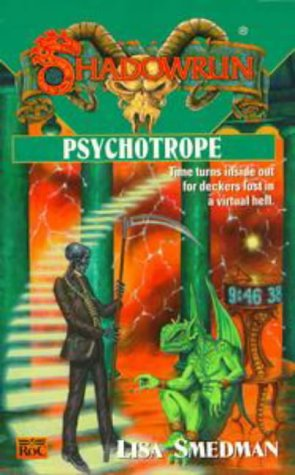 Psychotrope by Lisa Smedman