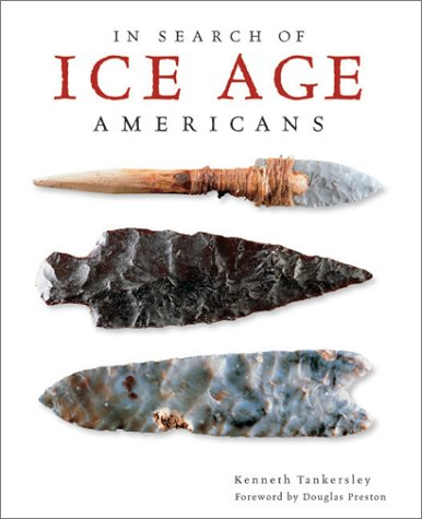 In Search of Ice Age Americans