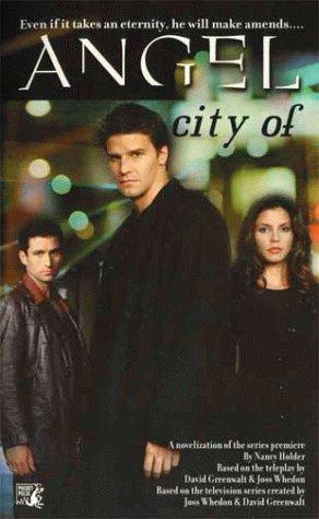 City Of by Nancy Holder