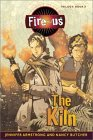 The Kiln (Fire-us, #3)