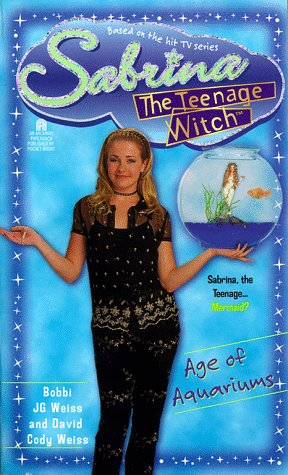 Age of Aquariums (Sabrina the Teenage Witch, #20)