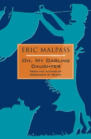 Oh, My Darling Daughter by Eric Malpass