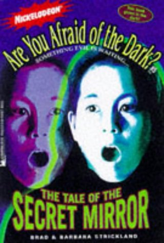 The Tale of the Secret Mirror (Are You Afraid of the Dark?, #5)