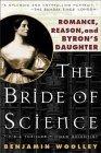 The Bride of Science by Benjamin Woolley