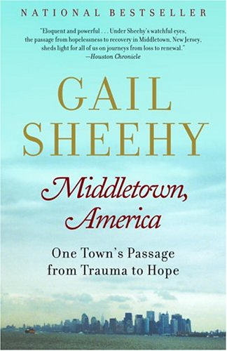 Middletown America One Towns Passage From Trauma To Hope By Gail