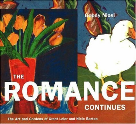 The Romance Continues: The Art and Gardens of Grant Leier and Nixie Barton