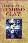 Behind the Stained Glass: A History of the Sixteenth Street Baptist Church