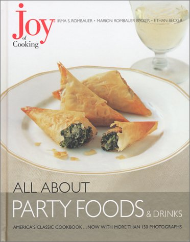 Joy of Cooking: All About Party Foods & Drinks