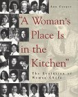 """""""A Woman's Place Is in the Kitchen"""": The Evolution of Women Chefs"""