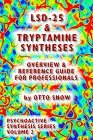 Lsd 25 & Tryptamine Syntheses Overview & Reference Guide For