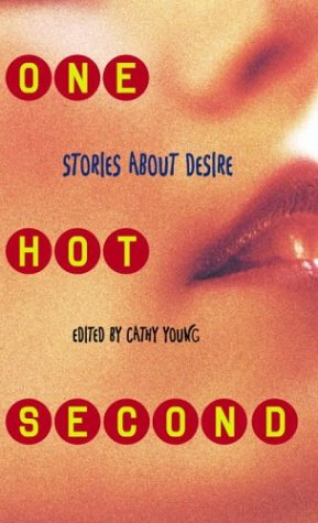 One Hot Second: Stories About Desire