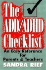 The ADD / ADHD Checklist: An Easy Reference for Parents and Teachers (J-B Ed: Checklist)