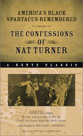 America's Black Spartacus Remembered: The Confessions of Nat Turner