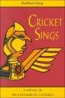 Cricket Sings: A ...