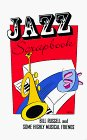 Jazz Scrapbook: Bill Russell and Some Highly Musical Friends