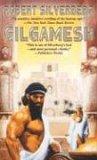 Gilgamesh the King (Gilgamesh, #1)
