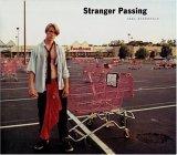 Stranger Passing by Joel Sternfeld