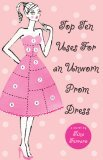 Top Ten Uses for an Unworn Prom Dress by Tina Ferraro