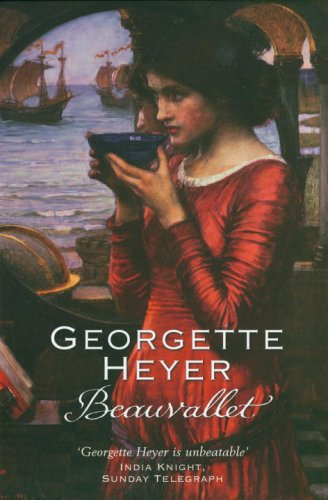 Beauvallet by Georgette Heyer
