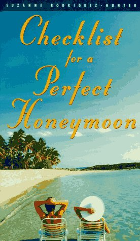 ebook checklist for a perfect honeymoon by suzanne rodriguez read