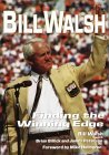 Bill Walsh: Finding the Winning Edge