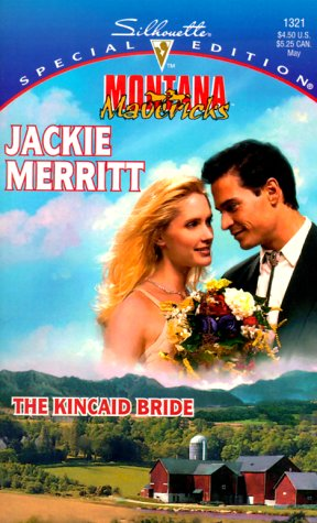 Kincaid Bride (Montana Mavericks: Wed in Whitehorn Series #0.5)
