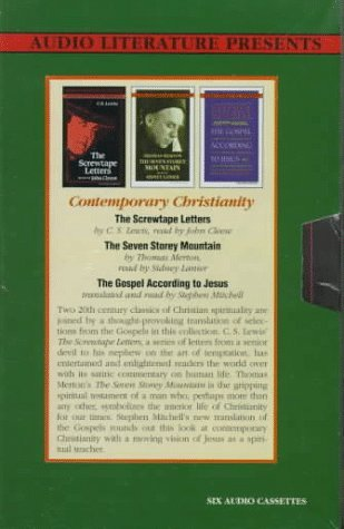 Contemporary Christianity: The Screwtape Letters, the Seven Storey Mountain, the Gospel According to Jesus