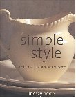Simple Style: Fresh Looks for a Pure Natural Home