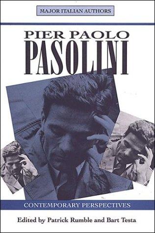 Pier Paolo Pasolini: Contemporary Perspectives (Toronto Italian Studies)
