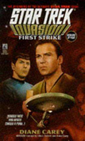 First Strike (Star Trek, #79; Invasion!, #1)