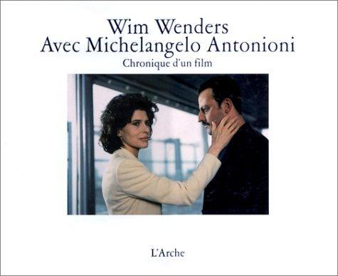 Avec Michelangelo Antonioni. Chronique D'un Film