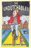 The Undutchables by Colin White