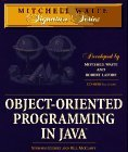 Object-Oriented Programming in Java [With Sun's Java Development Kit, Source Code from Book]