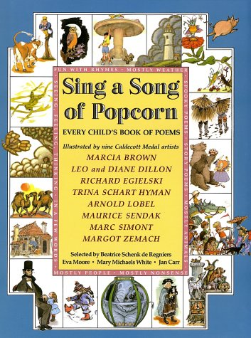 Sing a Song of Popcorn: Every Child's Book of Poems