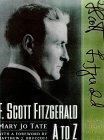 F. Scott Fitzgerald A to Z by Mary Jo Tate