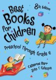 Best Books for Children: Preschool Through Grade 6: 8th Edition (Children's and Young Adult Literature Reference)