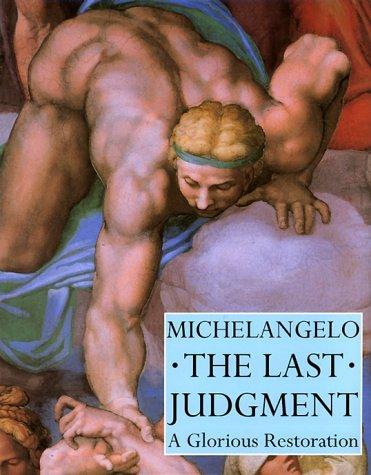 Michelangelo: The Last Judgement - A Glorious Restoration