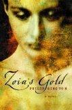 Zoia's Gold by Philip Sington