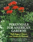 Perennials for American Gardens: The definitive A-to-Z reference guide to over 3,000 species, cultivars and hybrids for gardeners across the country