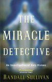 Miracle Detective by Randall Sullivan