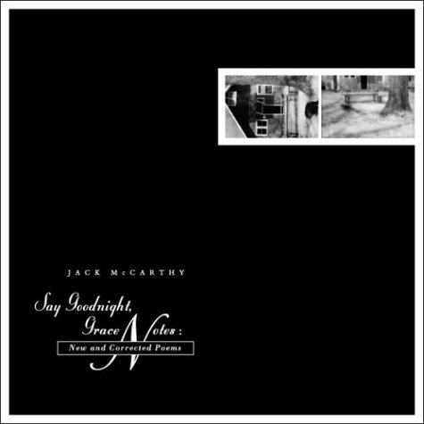 Say Goodnight, Grace by Jack McCarthy