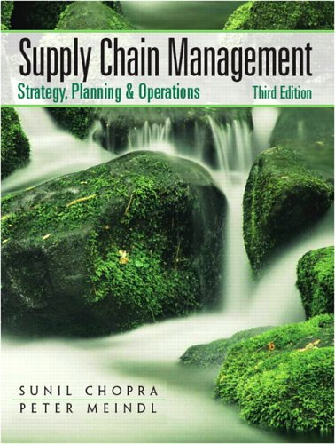 supply chain management strategy planning and operation by chopra Third edition ----- --- -----supply chain management strategy, planning, and operation sunil chopra kellogg school of management.