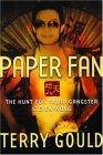 Paper Fan: The Hunt for Triad Gangster Steven Wong