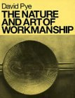 The Nature And Art Of Workmanship (Design Handbooks)