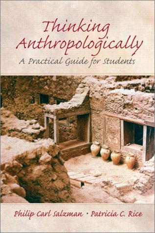 Thinking Anthropologically by Philip Carl Salzman